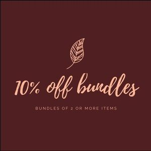 Save 10% when you bundle 2 items or more!